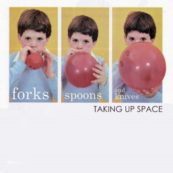 [foot094] Forks Spoons and Knives - Taking Up Space