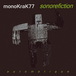 [monoKraK76] Sonorefiction - Automatique