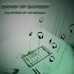 [SRmp3 127] Sound Of Illusion  - The Future Of An Illusion