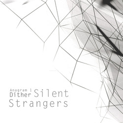 [S27-064] Silent Strangers - Anagram1:Dither