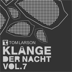 [Mixotic 158] Tom Larson - Klnge der Nacht Vol.7