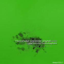 [deepx122LL1] Micronoise Paranoic Sound - Psylo-Dream EP