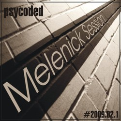 [gmix-031] psyCodEd - Melenick Session 2009.02.1