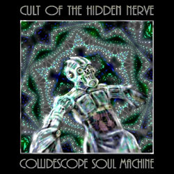 [wh163] Cult of the Hidden Nerve  - Collidescope Soul Machine