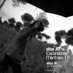 [bump099] Elas JR - Excursiones Mentales EP