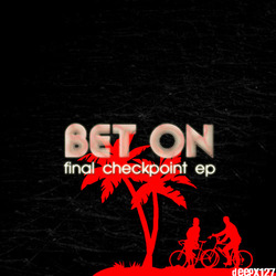 [deepx127] Bet On  - Final Checkpoint EP