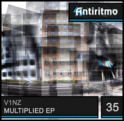 [Antiritmo#035] V1nz - Multiplied EP