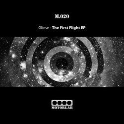 [ml020] Gliese  - The First Flight EP