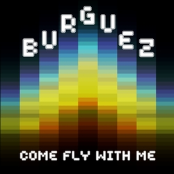 [epa069] Burguez  - Come fly with me