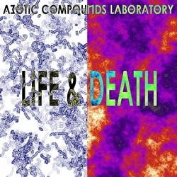 [dystopiaq017] Azotic Compounds Laboratory - Life & Death