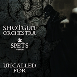 [me 40-11] Shotgun Orchestra & Spets - Uncalled For EP
