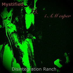 [treetrunk 145] i AM esper and Mystified  - Disintegration Ranch