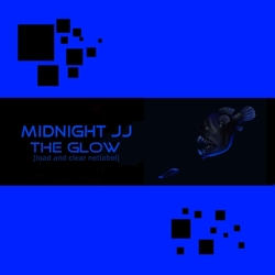 [l&c 47] Midnight JJ  - The Glow