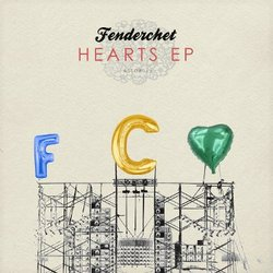 [astor016] Fenderchet  - Hearts EP