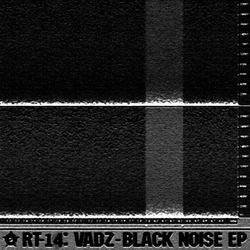 [rt13] Vadz  - Black Noise EP