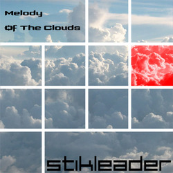Stikleader - Melody Of The Clouds