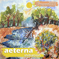 [prozent003] Aeterna - Initiation