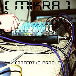 [wh190] [mikra]  - Concert in Prague