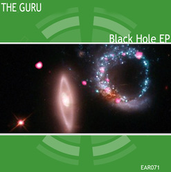 [ear071] The Guru  - Black Hole EP