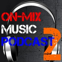 [ponmp002] ON-Mix Music Podcast #2