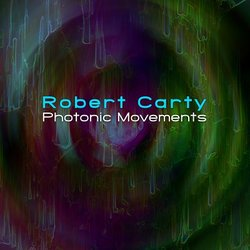 [earman181] Robert Carty  - Photonic Movements