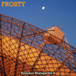 [Mixotic 162] Frosty - Netlabel Mixtape Vol.8