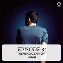 [electronica podcast 34] Heron - Episode 34