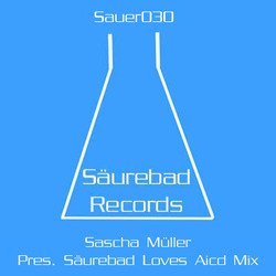 [sauer030] Sascha Muller  - Saureband Records Loves Acid