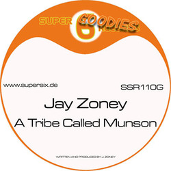 [SSR 110G] Jay Zoney  - A Tribe Called Munson EP