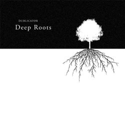 [did-029] Dublicator - Deep Roots EP