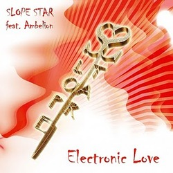 [45E-004-2011] Slope Star feat. Ambelion  - Electronic Love