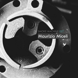 [podcast-037] Maurizio Miceli  - SmoKe Machine Podcast 027