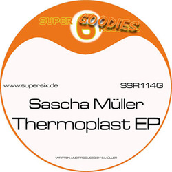 [SSR114G] Sascha Muller  - Thermoplast EP