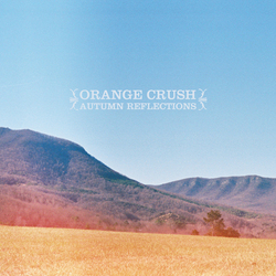 [ah031] Orange Crush - Autumn Reflections