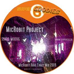 "[SSR DJ-MIX 011 G] Microbit Project -  ""MicRobit Rave Crazy Mix 2009"" DJ-Mix"