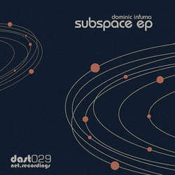 [DAST029] Dominic Infurna - Subspace EP
