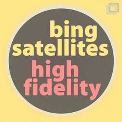 [Lav51] Bing Satellites - High Fidelity