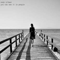 [unfound64] Sarp Yilmaz - You can see it in people