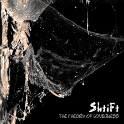 [hw037 ] ShtiFt - The Theory Of Loneliness