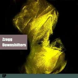 [bump171] Zzogg - Downshifters EP