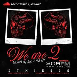 [DTMIXS06] Jack! Who? - We Are 2!