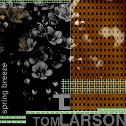 [Mixotic 168] Tom Larson - Spring Breeze