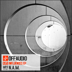 [Offaudio58] N.A.M.  - INFLUENCES