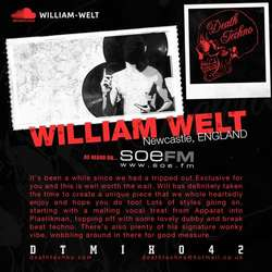 [DTMIX042] William Welt - Death Techno Mix 042