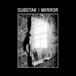 [DN197] Substak - Mirror