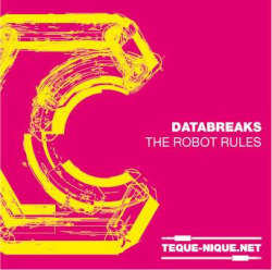 [TN-008] Databreaks - The Robot Rules