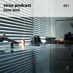 [Electronica Podcast] Virus - Home work