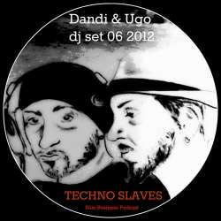 Dandi & Ugo - Techno Slaves DJ Set