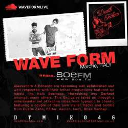 [DTMIX046] Wave Form - Death Techno Mix 046