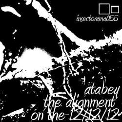 [insectorama055] Atabey - The Alignment On The 12 12 12